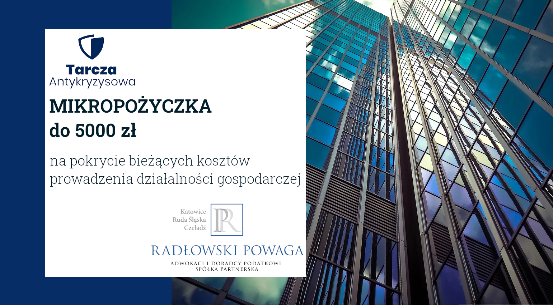 Mikropożyczka do 5000 zł na pokrycie bieżących kosztów prowadzenia działalności gospodarczej w ramach Tarczy Antykryzysowej 2.0
